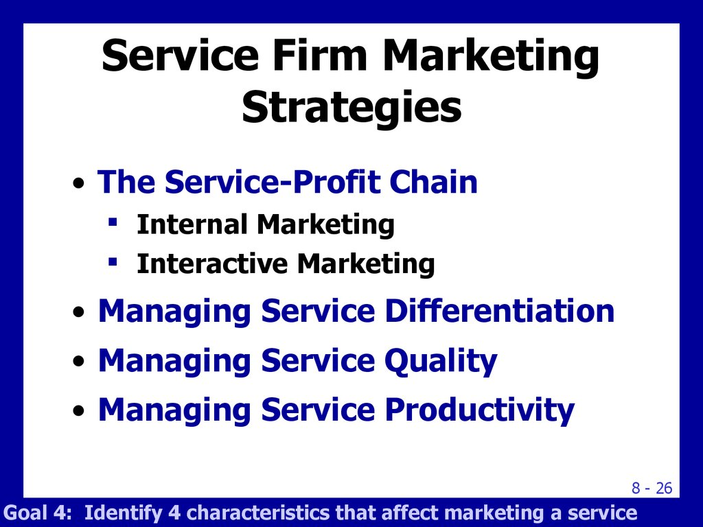 Service Firm Marketing Strategies
