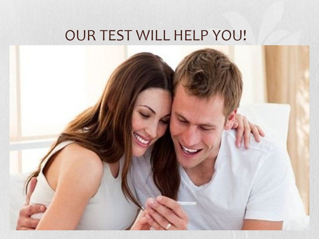 OUR TEST WILL HELP YOU!