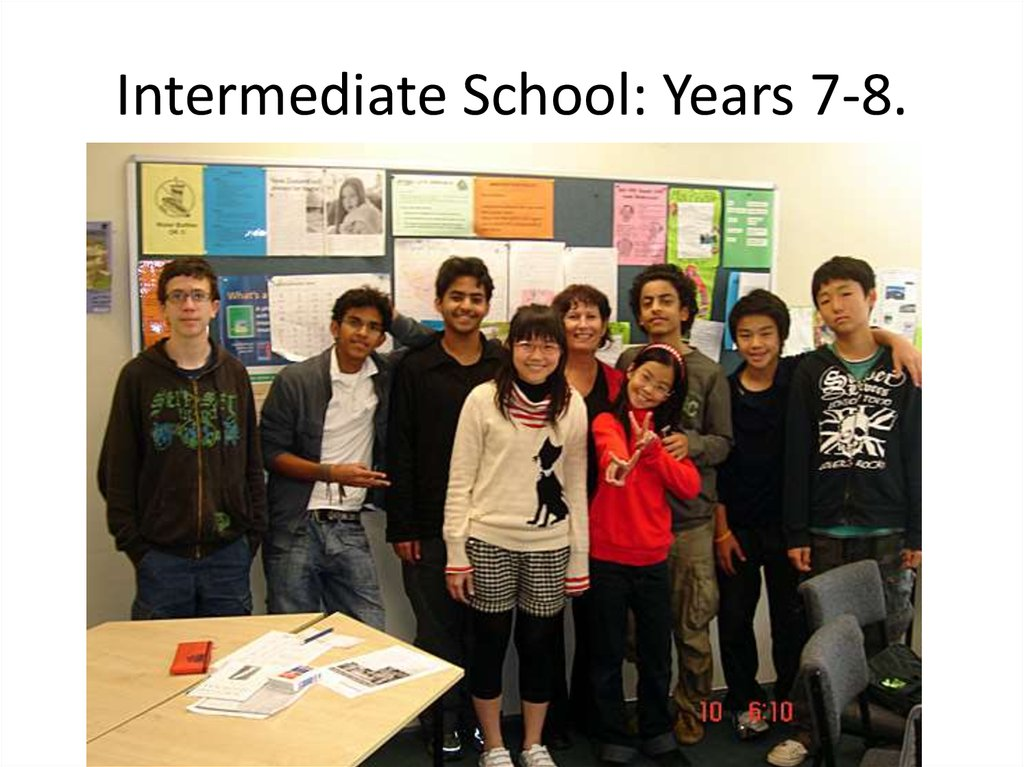 Intermediate School: Years 7-8.