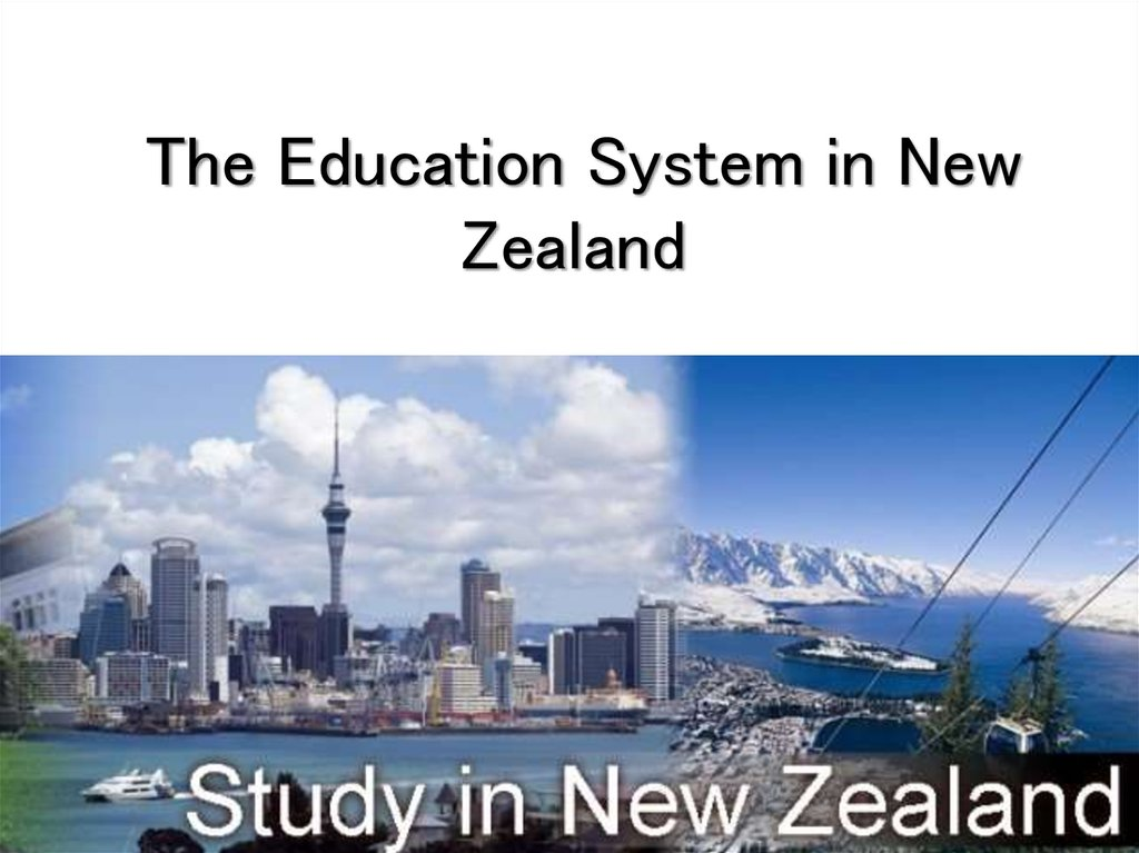 The Education System in New Zealand