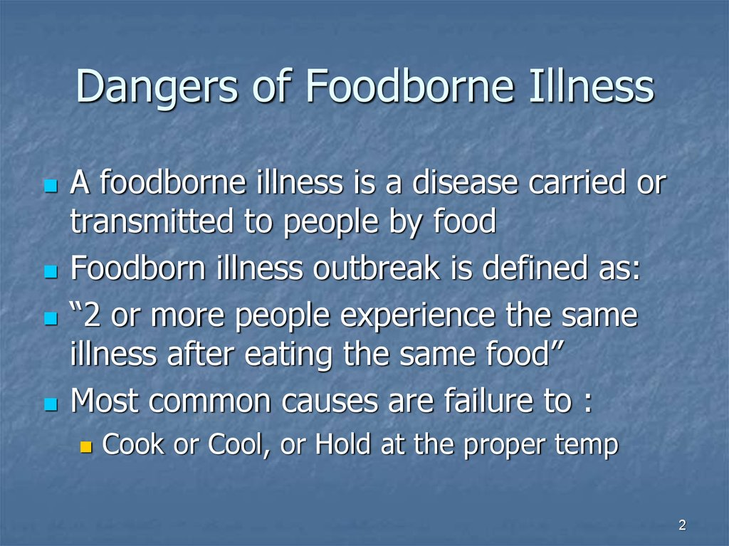 Dangers of Foodborne Illness