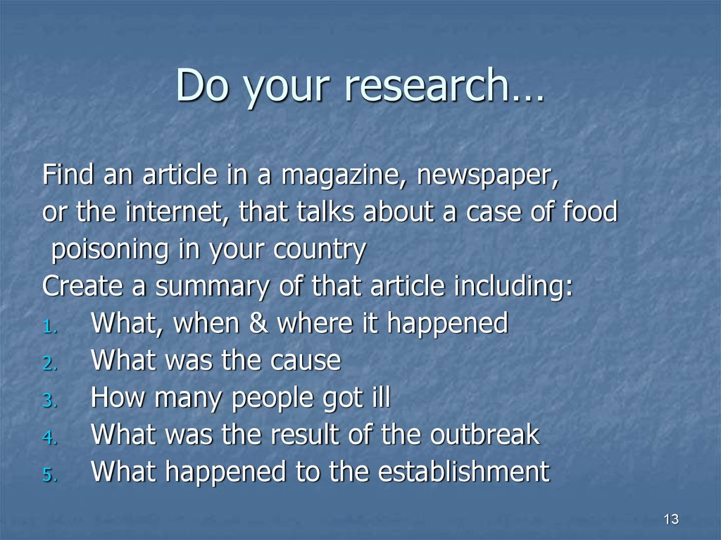 Do your research…