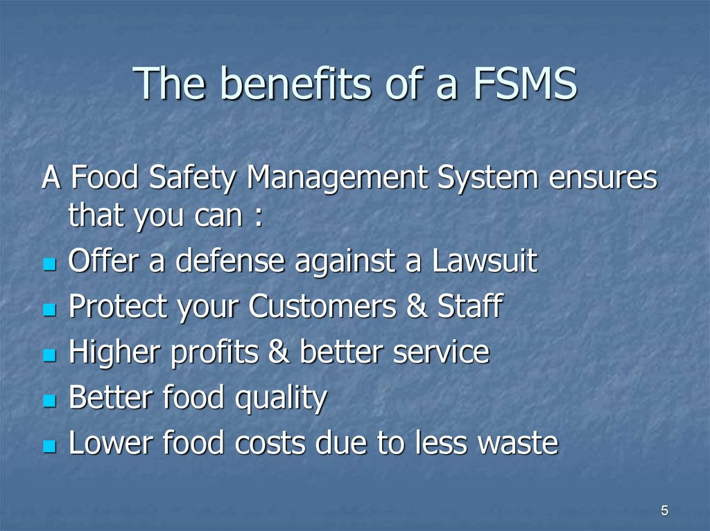 The benefits of a FSMS