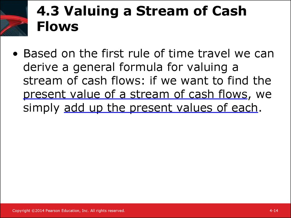 4.3 Valuing a Stream of Cash Flows