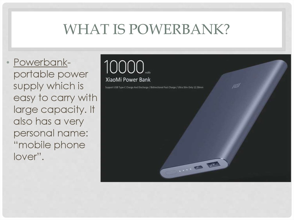 What is Powerbank?