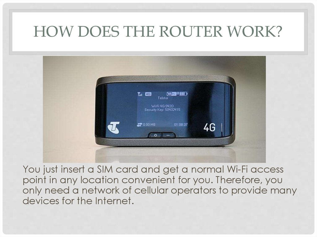 How does the router work?