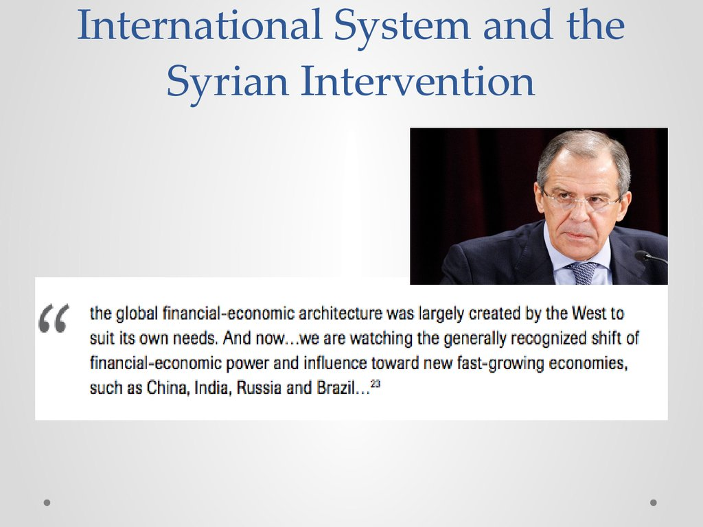 International System and the Syrian Intervention