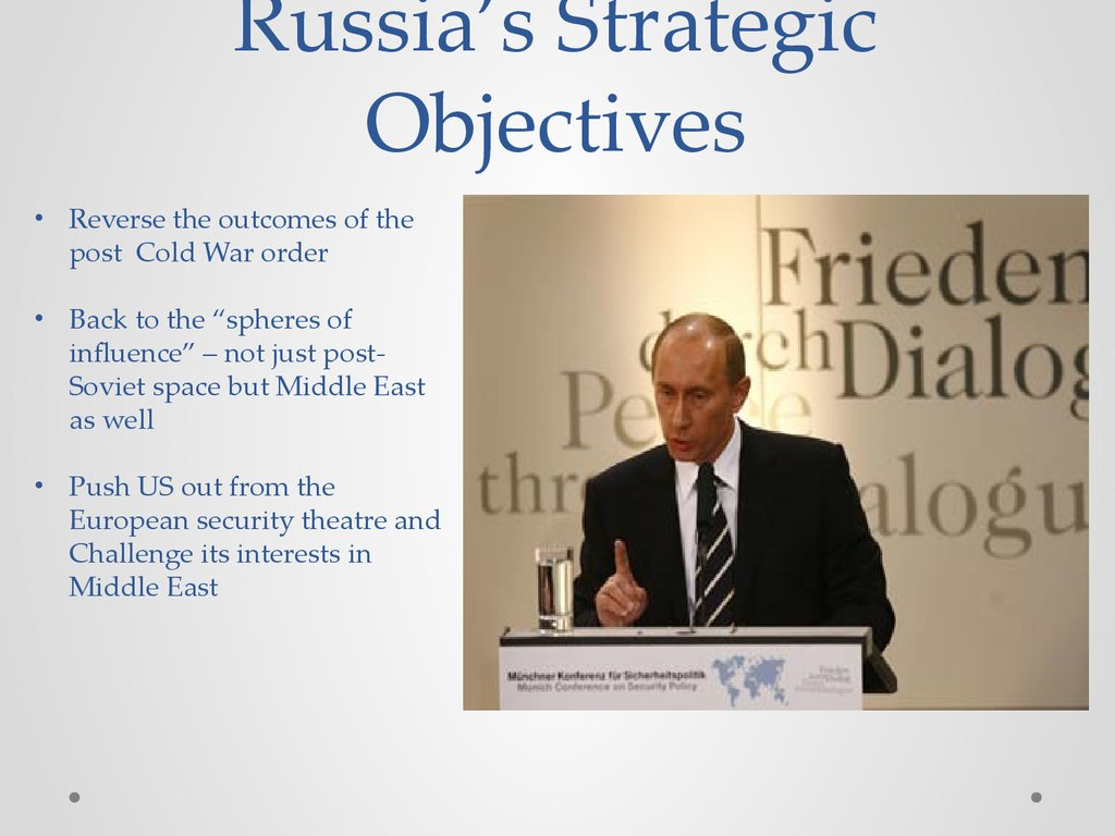 Russia's Strategic Objectives