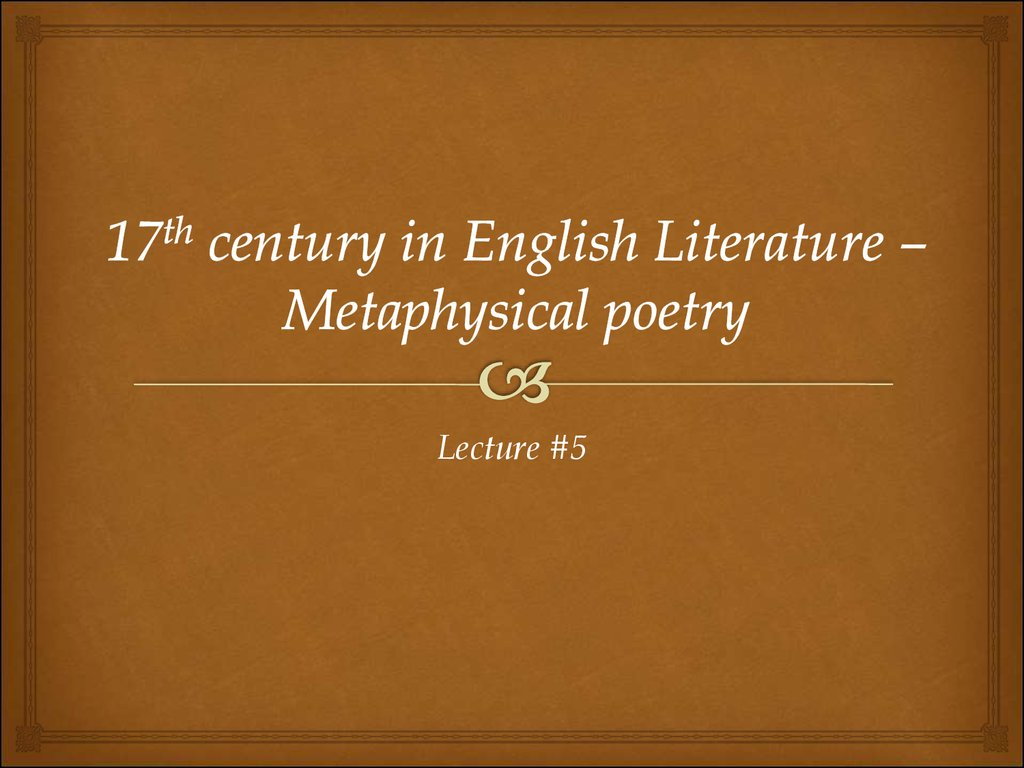 17th century in English Literature – Metaphysical poetry