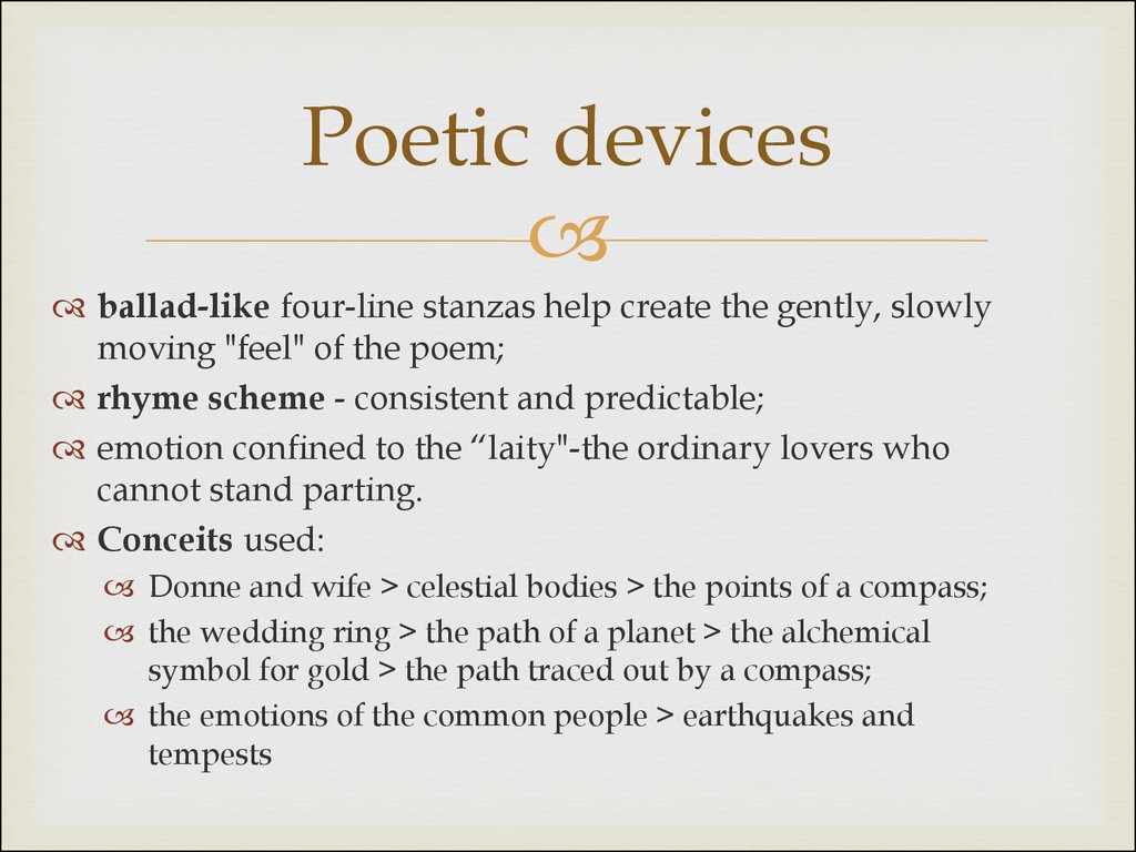 poetic devices and poems A poetic device is a language feature such as a simile, metaphor, pun etc poetic devices or often called poetic methods can be a number of things used in a poem examples of poetic devices are.