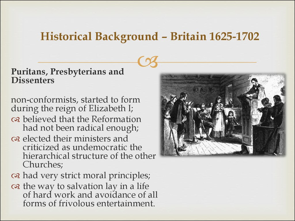 Historical Background – Britain 1625-1702