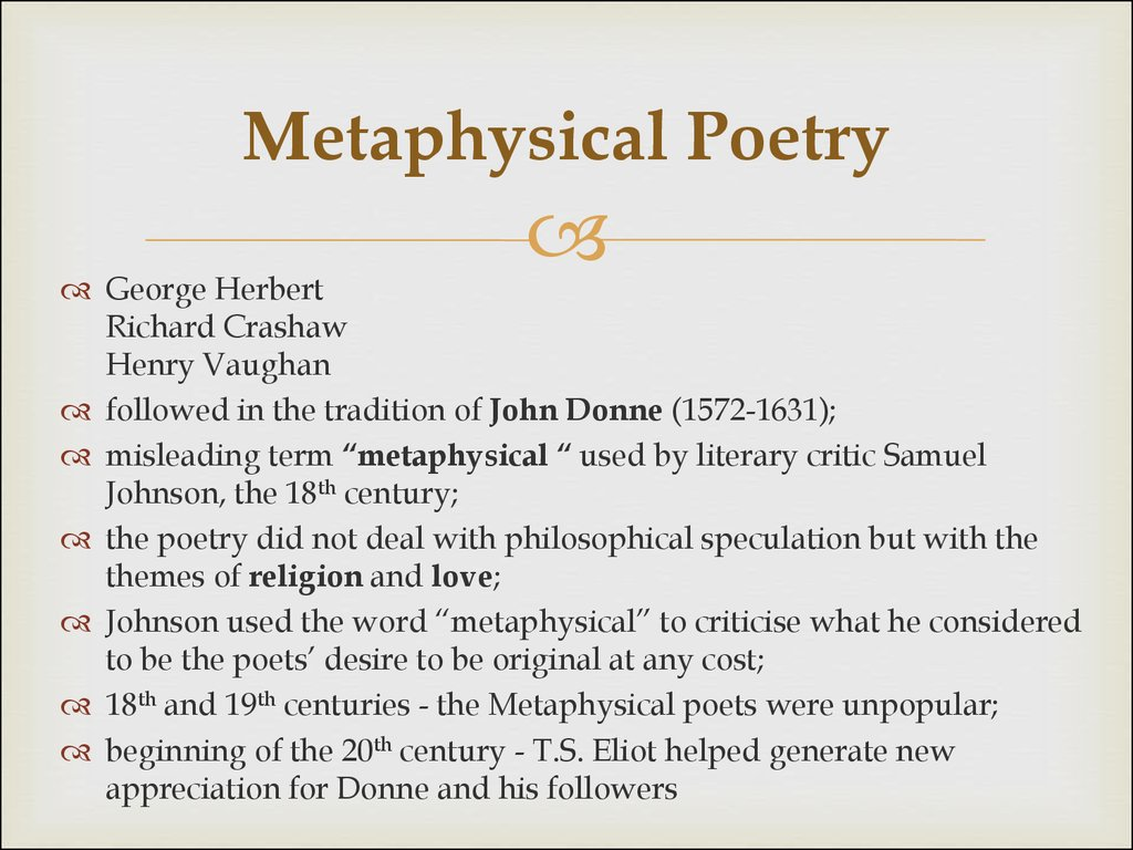 metaphysical poets essay Metaphysical poetry this is a very broad term, but it joins together a number of 17th century poets, most notable among them john donne, george herbert.