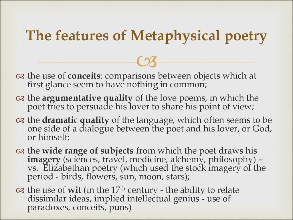 The features of Metaphysical poetry