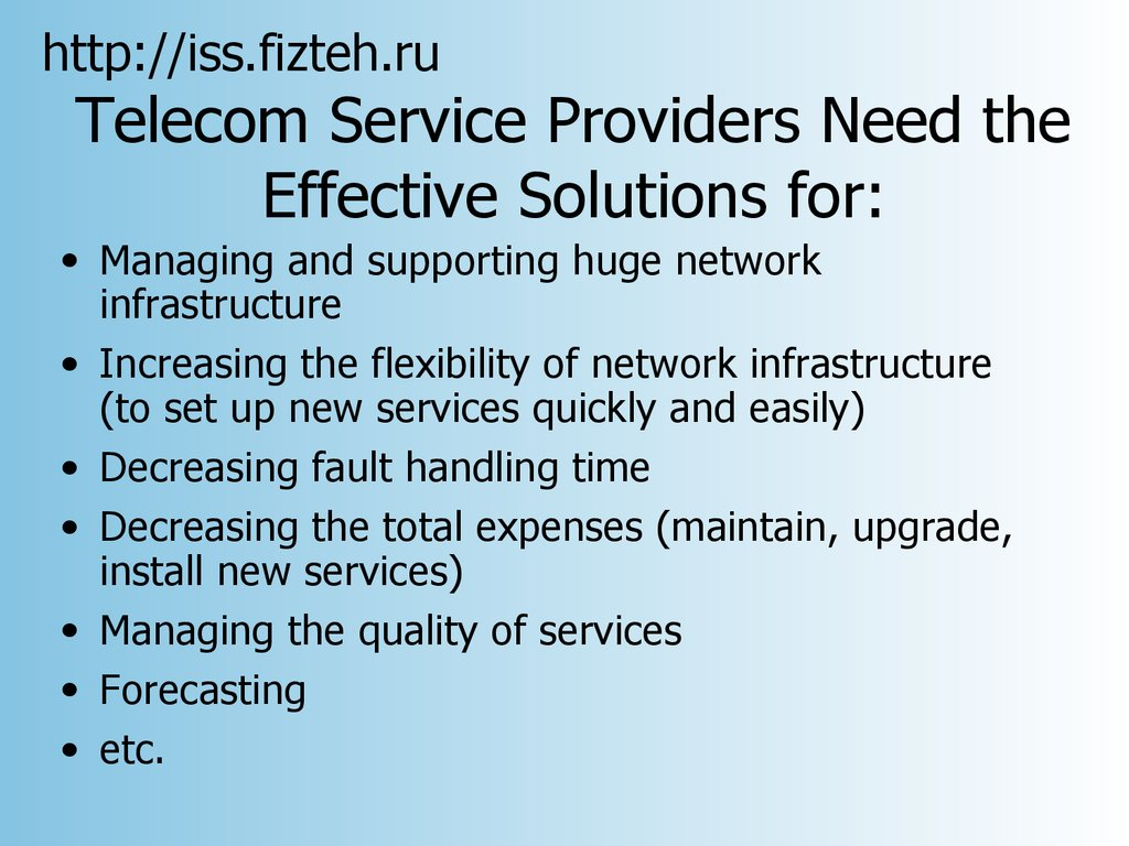 performance of telecom service provider Service provides offer the core infrastructure needed for carrying the user's apps and data over the network because the core infrastructure serves millions of subscribers and a wide variety of apps and data, requirements for scale and protocol support are very high the core infrastructure handles two.