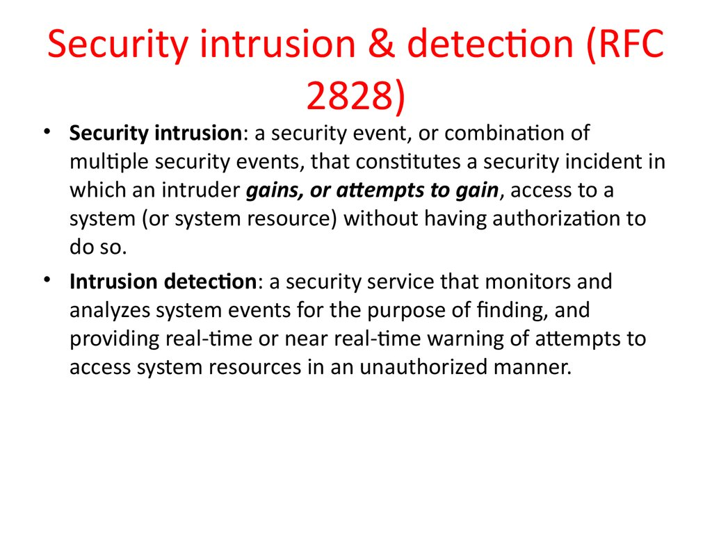 Security intrusion & detection (RFC 2828)
