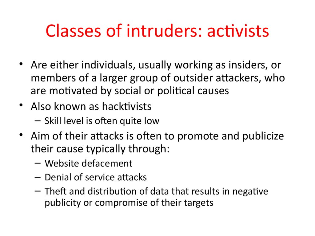 Classes of intruders: activists