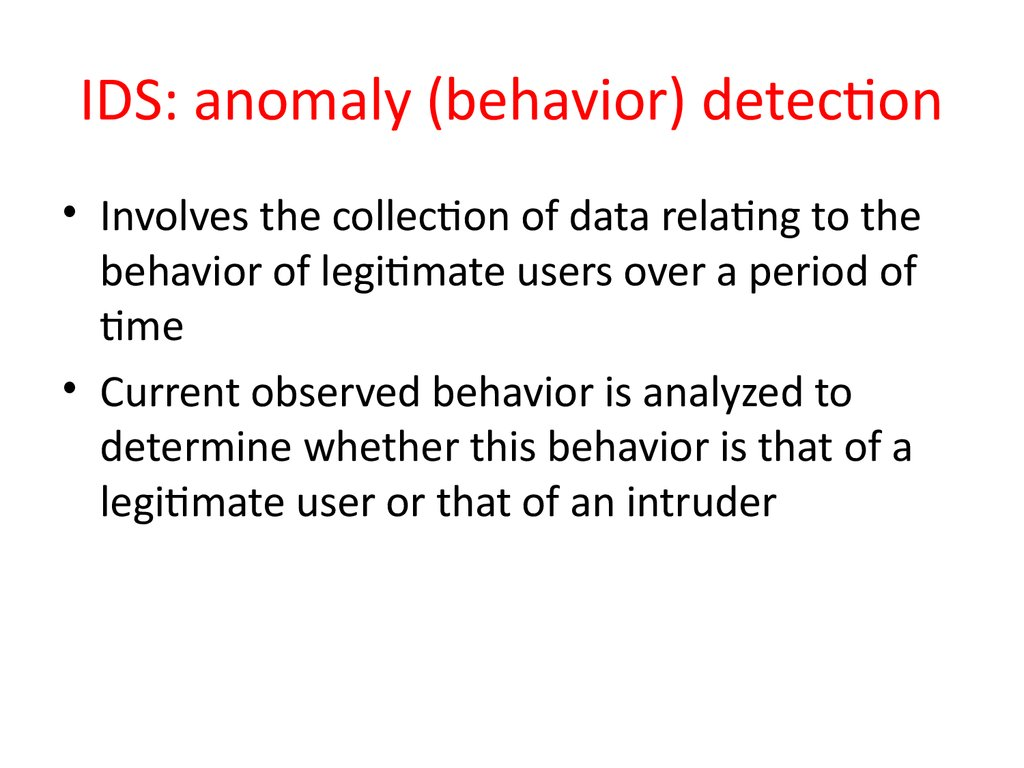 IDS: anomaly (behavior) detection