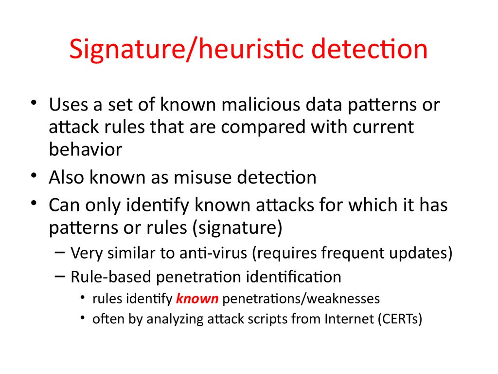 Signature/heuristic detection