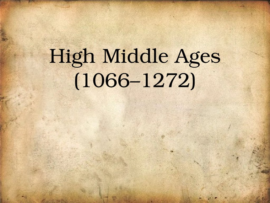 High Middle Ages (1066–1272)