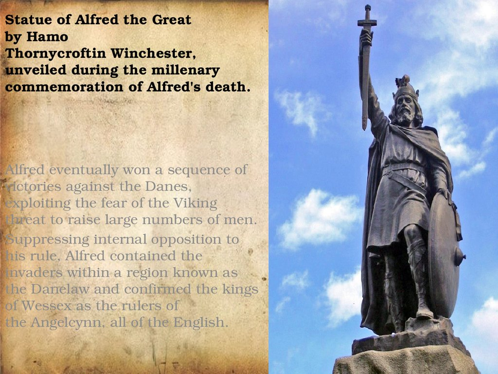Statue of Alfred the Great by Hamo Thornycroftin Winchester, unveiled during the millenary commemoration of Alfred's death.