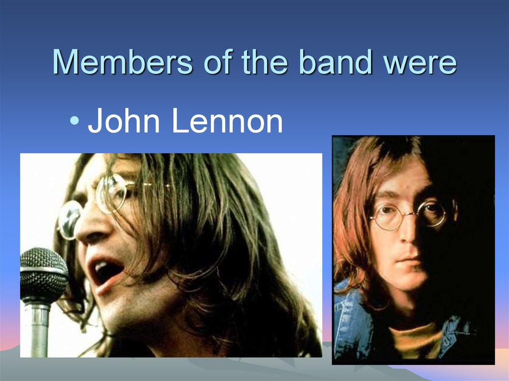 Members of the band were