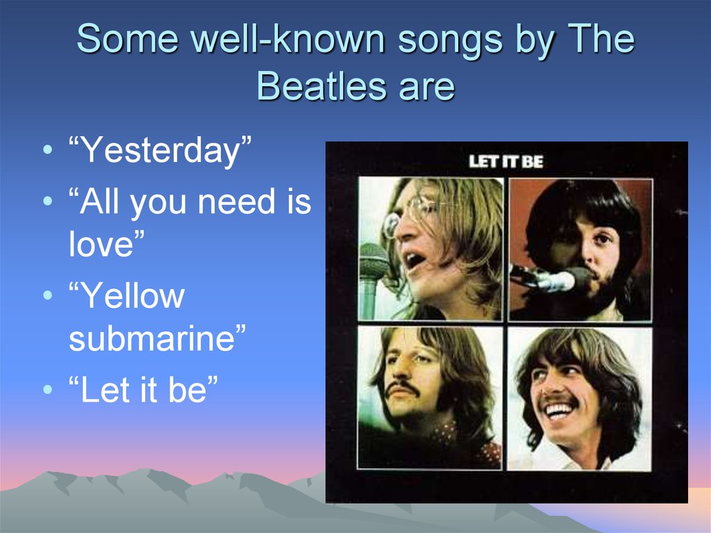 Some well-known songs by The Beatles are