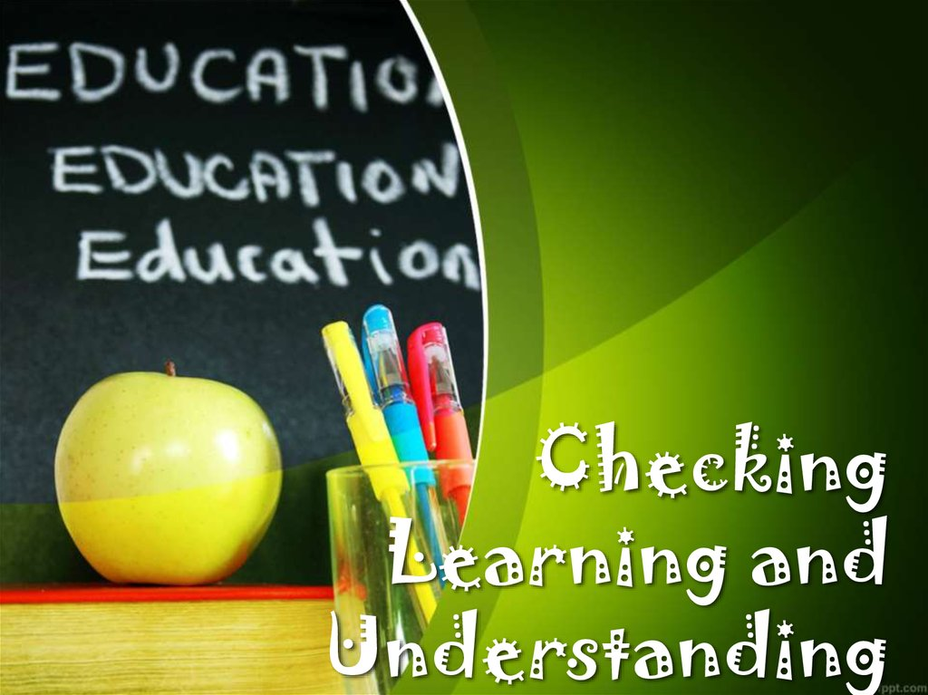 Checking Learning and Understanding