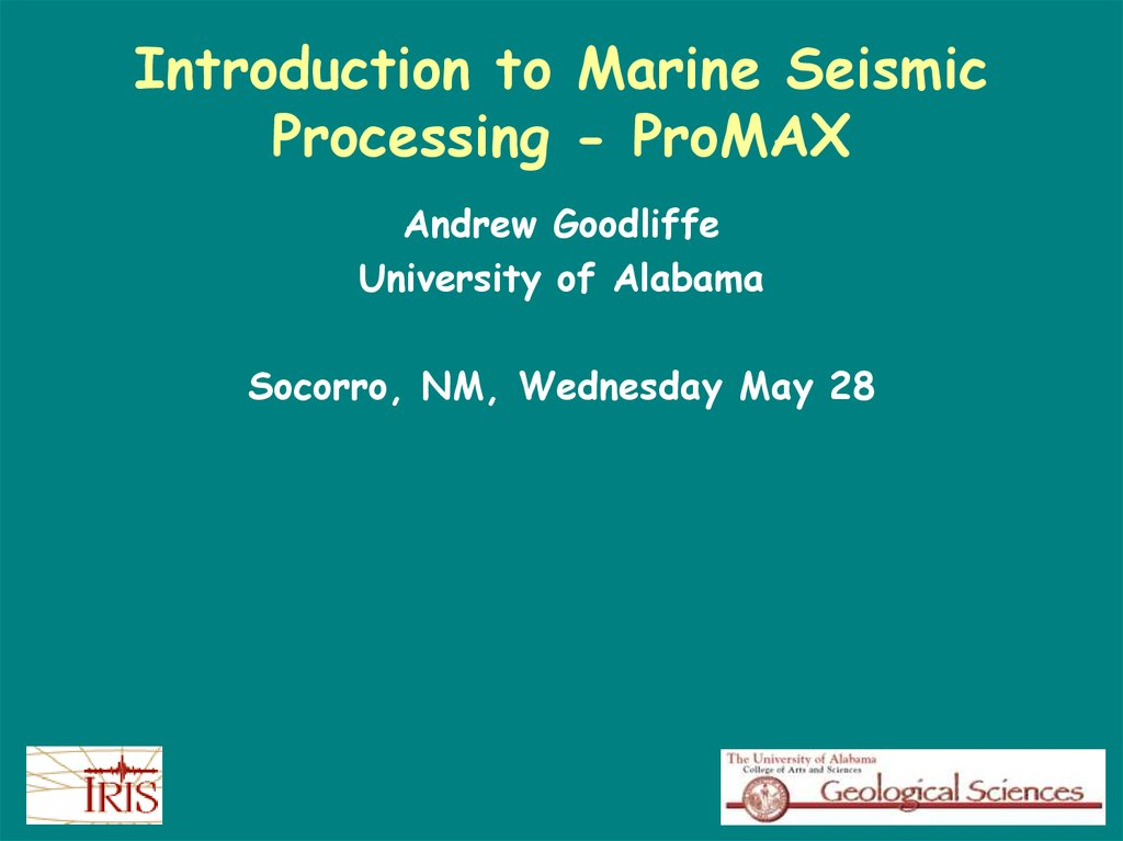 Introduction to Marine Seismic Processing - ProMAX