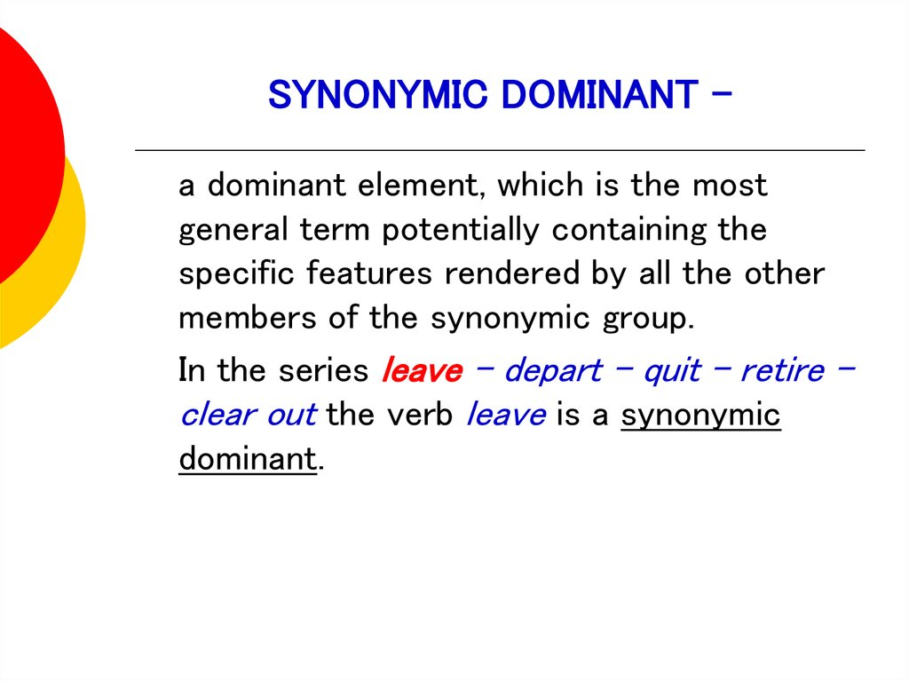 SYNONYMIC DOMINANT -