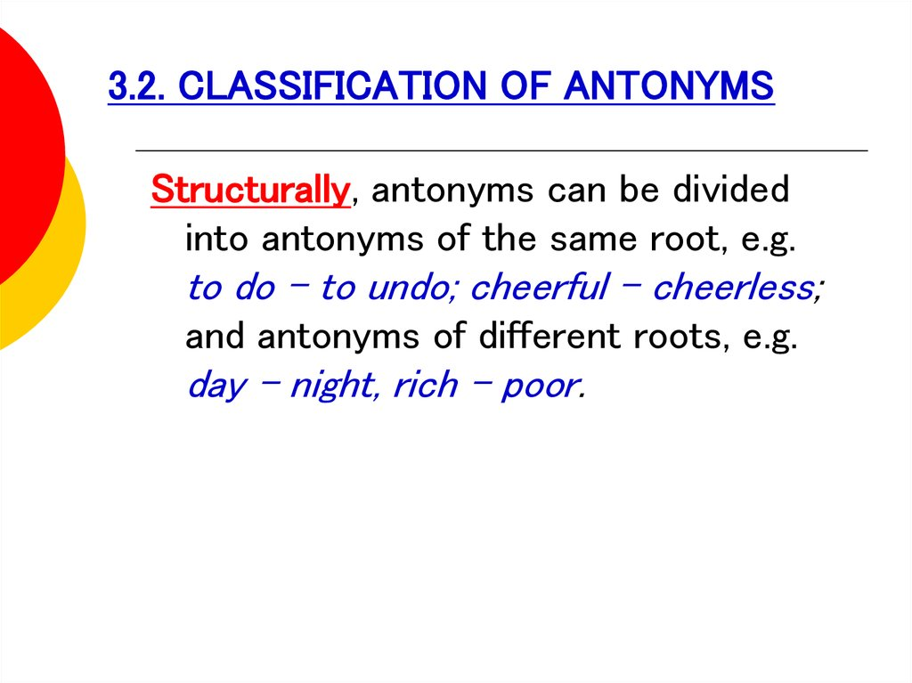 3.2. CLASSIFICATION OF ANTONYMS
