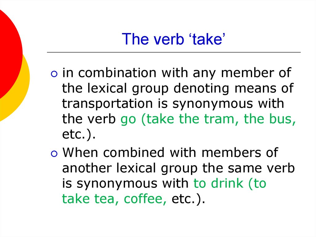 The verb 'take'