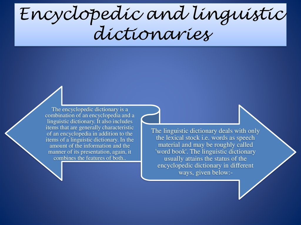 Encyclopedic and linguistic dictionaries