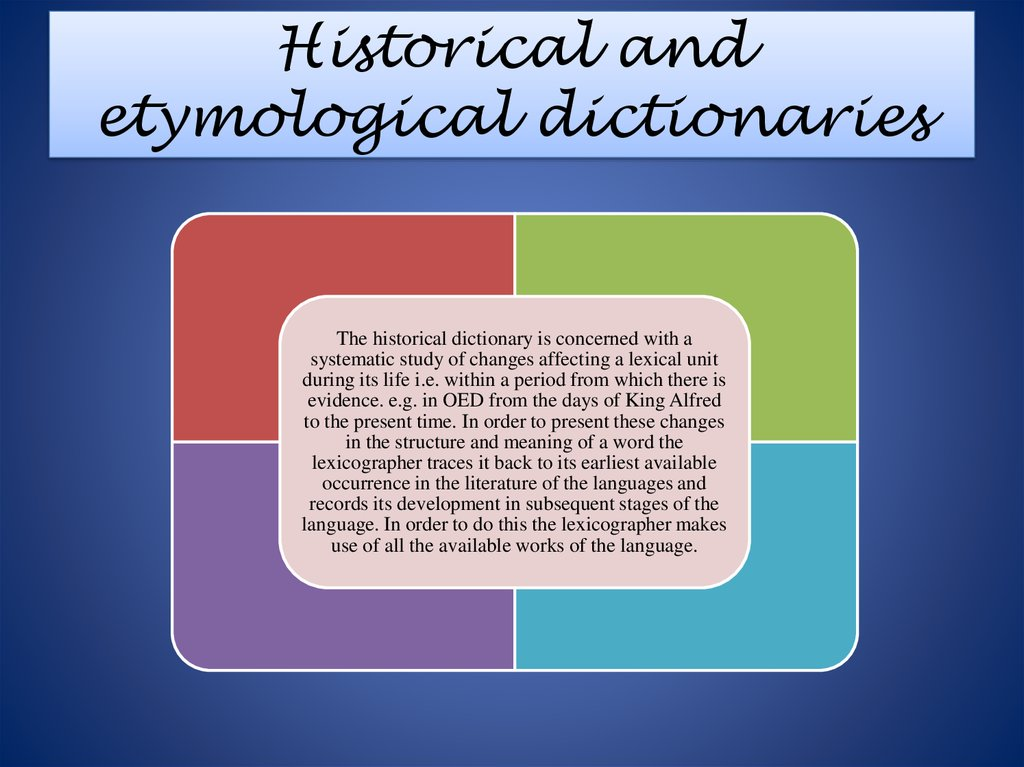 Historical and etymological dictionaries