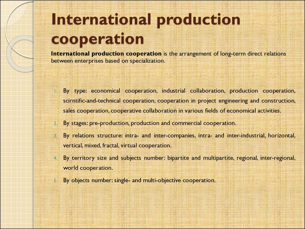 International production cooperation