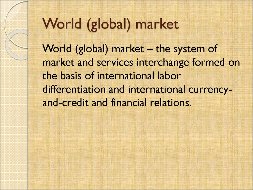 World (global) market