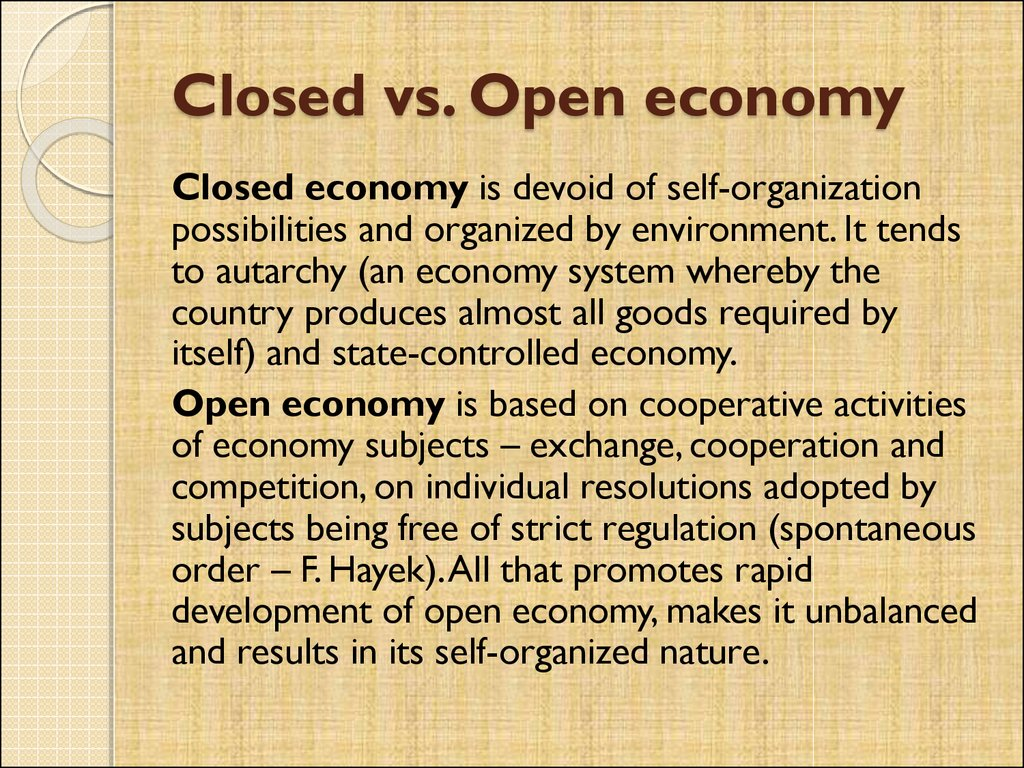 Closed vs. Open economy