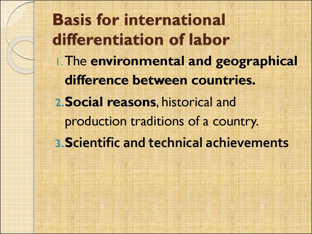 Basis for international differentiation of labor