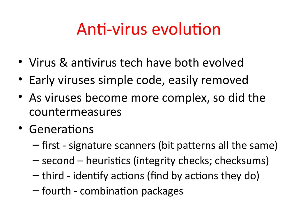 Anti-virus evolution