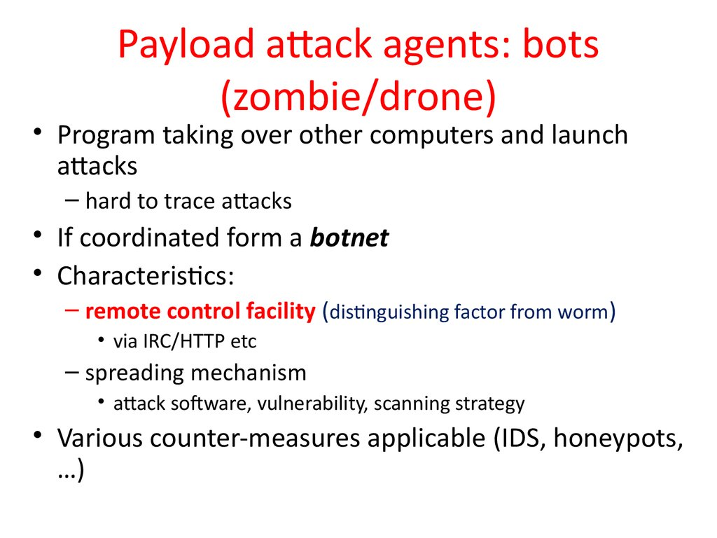 Payload attack agents: bots (zombie/drone)