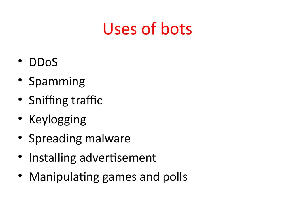 Uses of bots