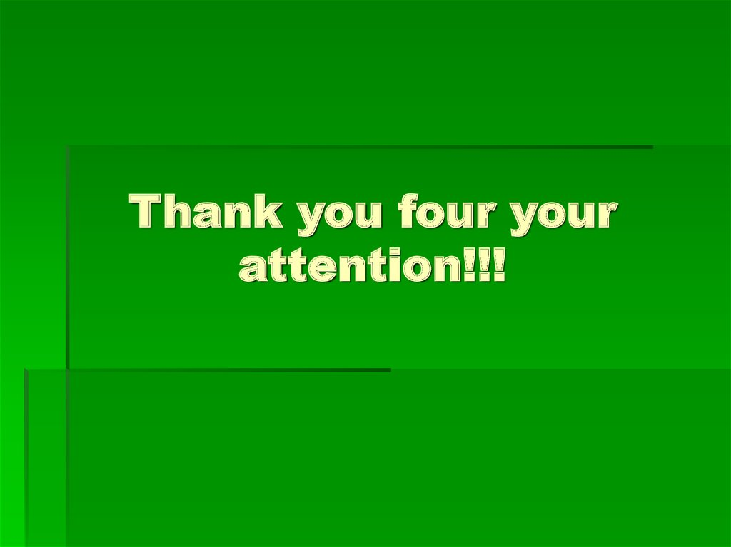 Thank you four your attention!!!