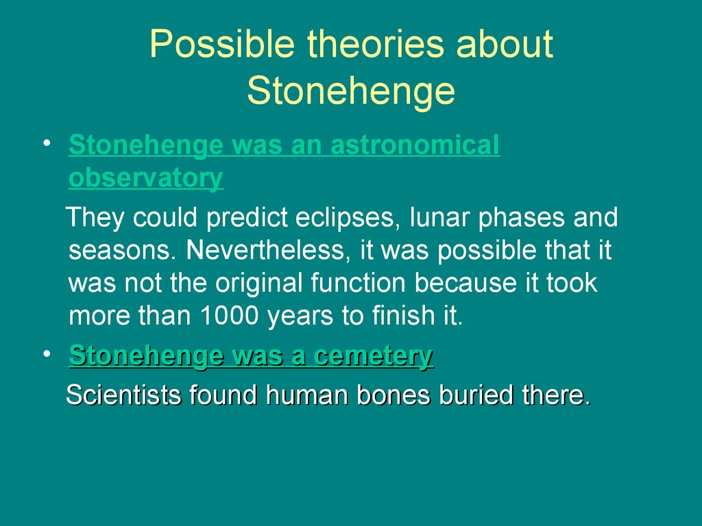 Possible theories about Stonehenge