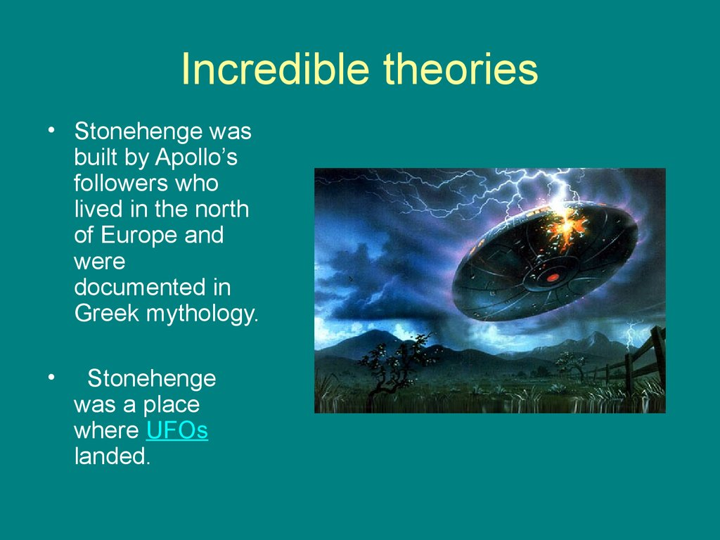 Incredible theories