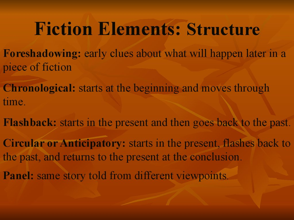 Fiction Elements: Structure