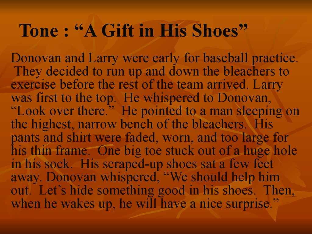"Tone : ""A Gift in His Shoes"""