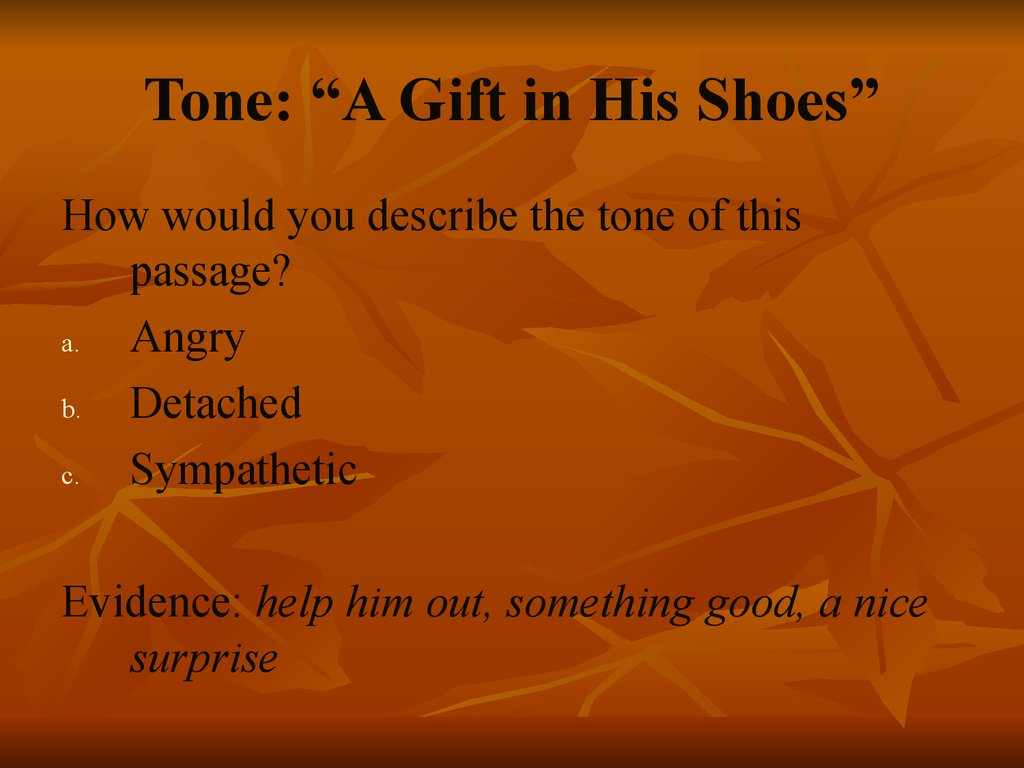 "Tone: ""A Gift in His Shoes"""