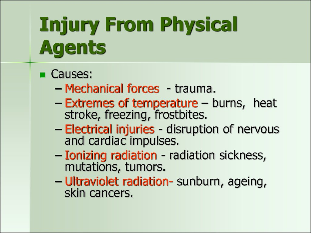 Injury From Physical Agents