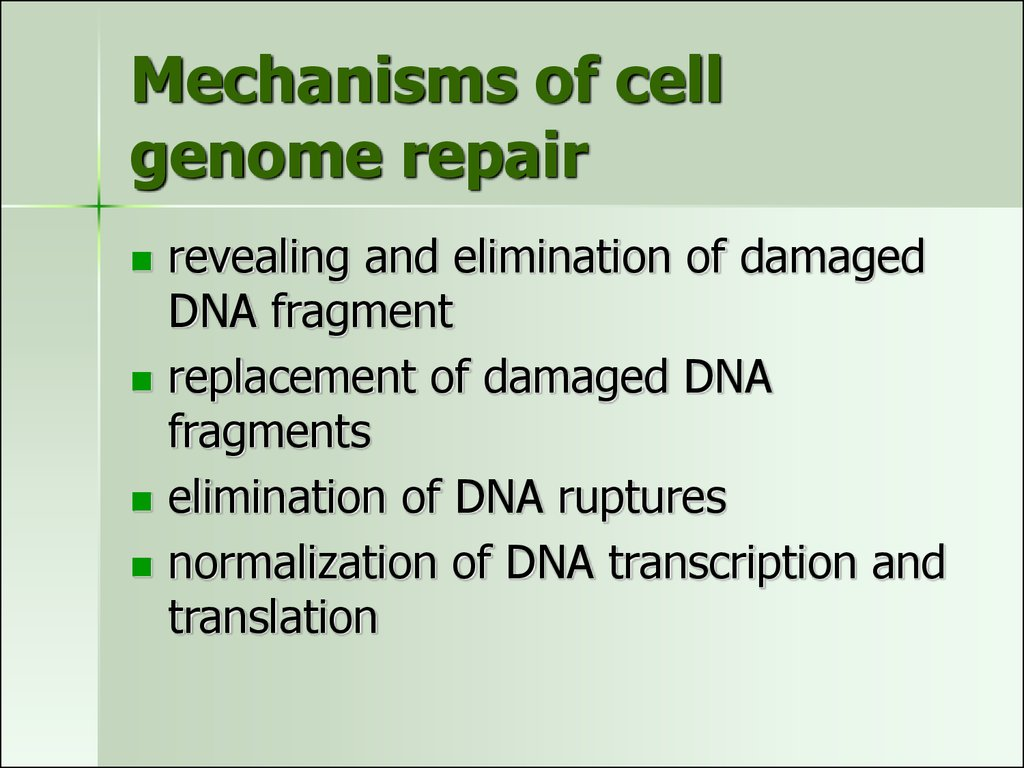 Mechanisms of cell genome repair