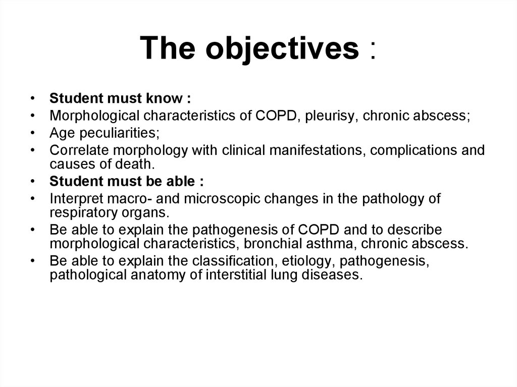 The objectives :