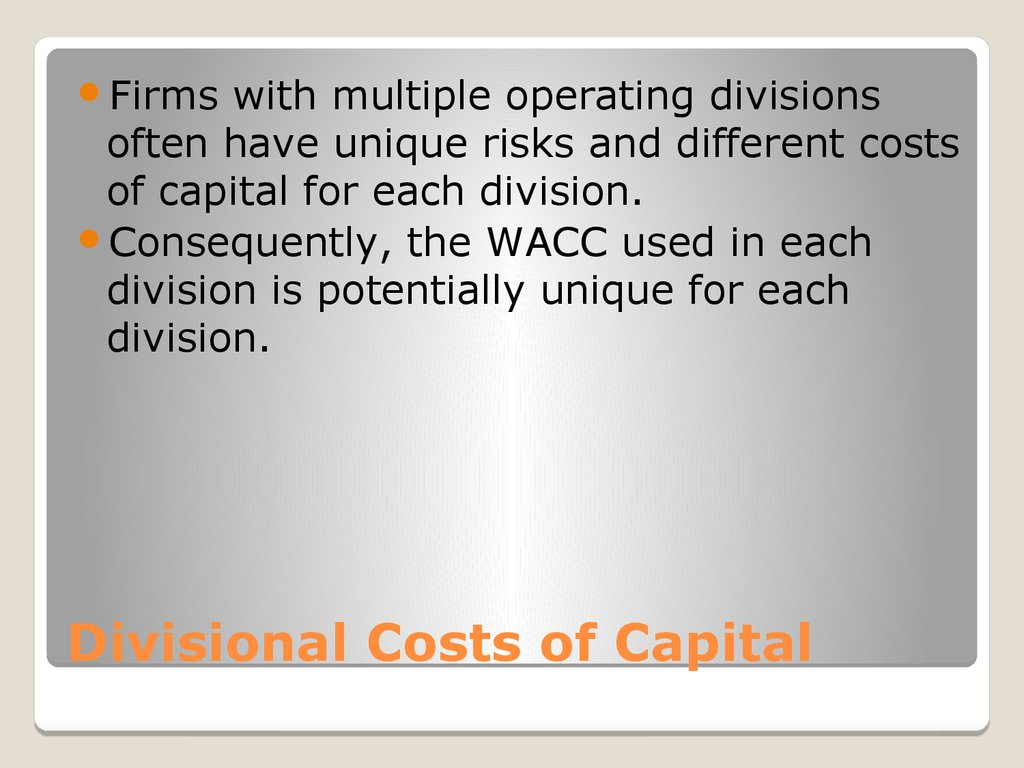 Divisional Costs of Capital